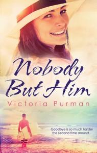Nobody But Him - Victoria Purman