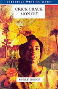Crick Crack, Monkey (Caribbean Writers Series) - Merle Hodge