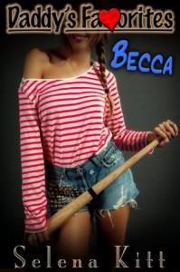 Becca (Taboo Forbidden Erotica) - Selena Kitt