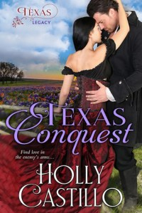 Texas Conquest - Holly C Wyse