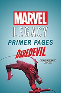 Daredevil - Marvel Legacy Primer Pages (Daredevil (2015-)) - Robbie Thompson, Ivan Reis
