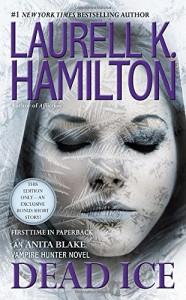 Dead Ice (Anita Blake, Vampire Hunter) - Laurell K. Hamilton