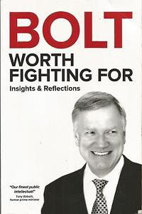 Worth Fighting For - Andrew Bolt