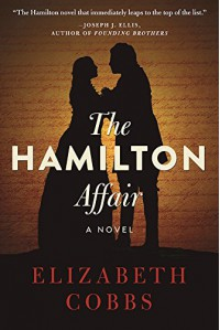 The Hamilton Affair: A Novel - Elizabeth Cobbs Hoffman