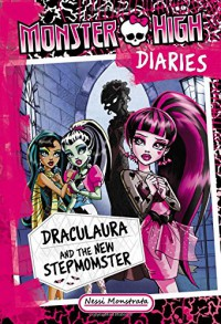 Monster High Diaries: Draculaura and the New Stepmomster - Nessi Monstrata