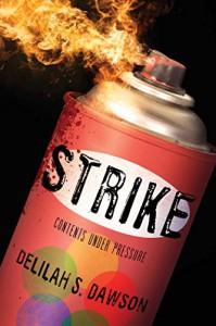 Strike - Delilah S. Dawson