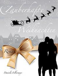 Zauberhafte Weihnachten - Daniela Felbermayr