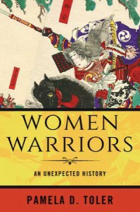Women Warriors - Pamela D. Toler