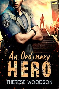 An Ordinary Hero - Therese Woodson
