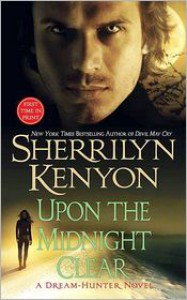 Upon the Midnight Clear (Dream-Hunter Series #2) -