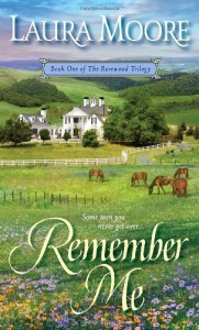 Remember Me - Laura Moore