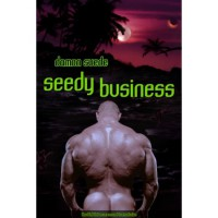 Seedy Business (HardCell, #0.5) - Damon Suede
