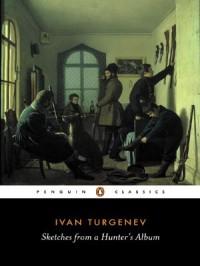 Sketches from a Hunter's Album - Ivan Turgenev, Richard Freeborn
