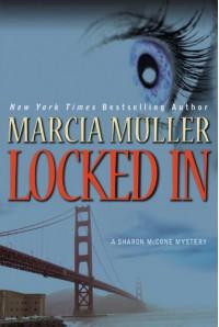 Locked In - Marcia Muller