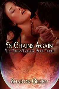 In Chains Again  (The Chains Trilogy, #3) - Sharon Green