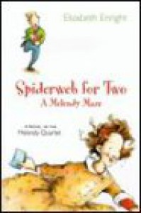 Spiderweb for Two: A Melendy Maze - Elizabeth Enright, Pamela Dillman