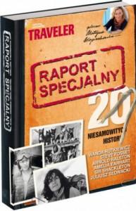 Raport specjalny : 20 niesamowitych historii - praca zbiorowa