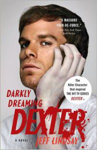 Darkly Dreaming Dexter (Dexter Series #1) -
