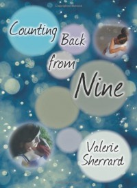 Counting Back From Nine - Valerie Sherrard