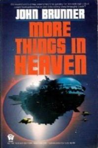 More Things in Heaven - John Brunner