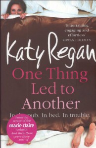 One Thing Led To Another - Katy Regan