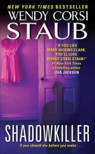 Shadowkiller - Wendy Corsi Staub