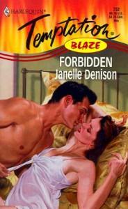 Forbidden  (Blaze) (Harlequin Temptation, 732) - Janelle Denison