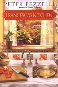 Francesca's Kitchen - Peter Pezzelli