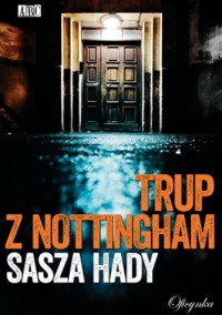 Trup z Nottingham - Sasza Hady