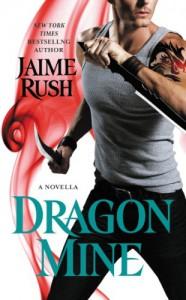 Dragon Mine - Jaime Rush