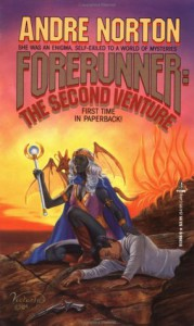 Forerunner: The Second Venture (Universe of Style) - Andre Norton