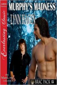 Murphy's Madness - Lynn Hagen