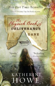 The Physick Book of Deliverance Dane - Katherine Howell