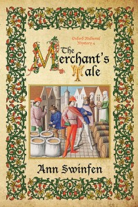 The Merchant's Tale (Oxford Medieval Mysteries Book 4) - Ann Swinfen