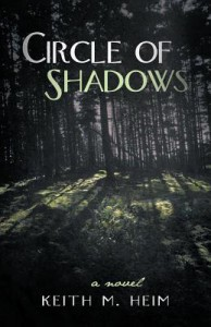 Circle of Shadows - Keith M. Heim