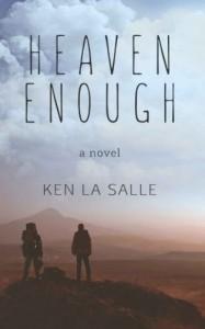 Heaven Enough - Ken La Salle