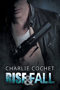 Rise & Fall - Charlie Cochet
