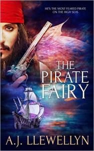 The Pirate Fairy -  AJ Llewellyn