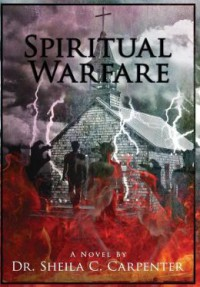 Spiritual Warfare - Sheila Chant'el Carpenter