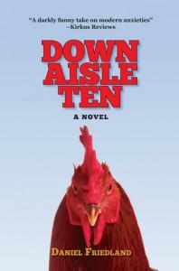 Down Aisle Ten - Daniel Friedland