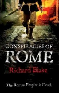 The Conspiracies of Rome - Richard Blake