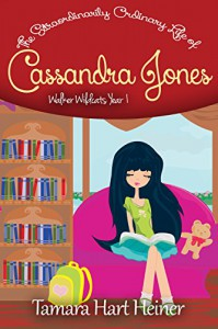 The New Girl: The Extraordinarily Ordinary Life of Cassandra Jones (Walker Wildcats Year 1) - Tamara Hart Heiner, Elisa Allan