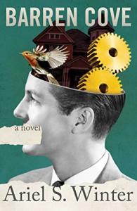 Barren Cove: A Novel - Ariel S. Winter
