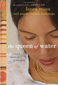 The Queen of Water - Laura Resau, María Virginia Farinango