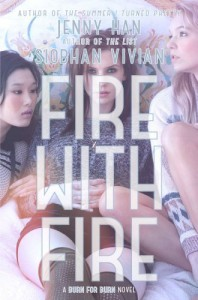 Fire with Fire - Siobhan Vivian, Jenny Han
