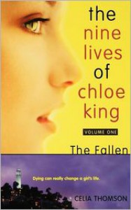The Fallen (The Nine Lives of Chloe King Series #1) -