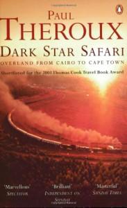 Dark Star Safari - Paul Theroux