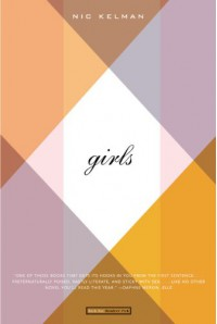 girls: A Paean - Nic Kelman