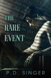 The Rare Event - P.D. Singer
