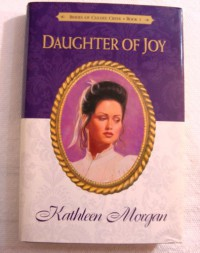 Daughter of Joy - Kathleen Morgan